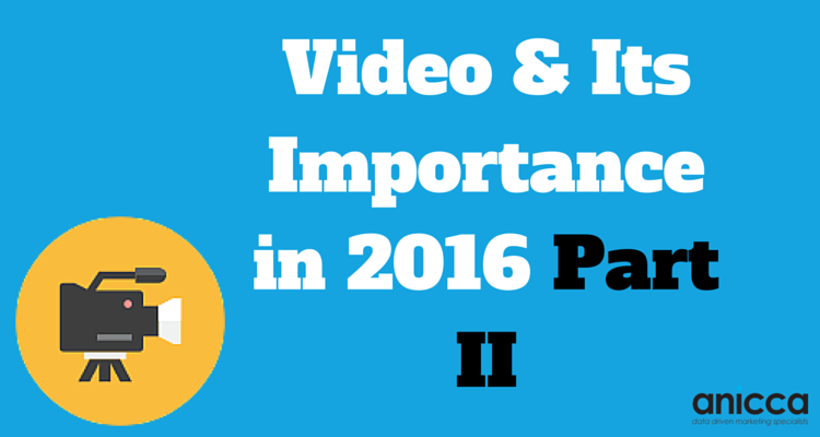 The Importance of Video Part II