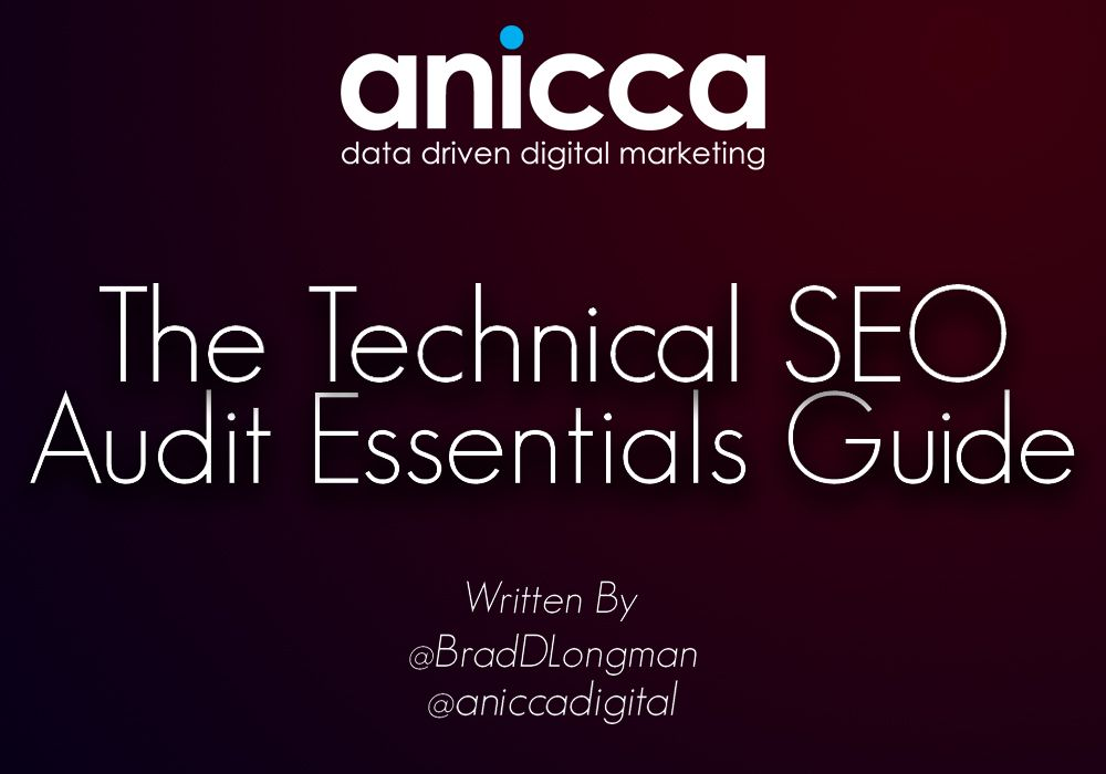 The Technical SEO Audit Essentials Guide