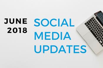 Social Media Updates from June 2018