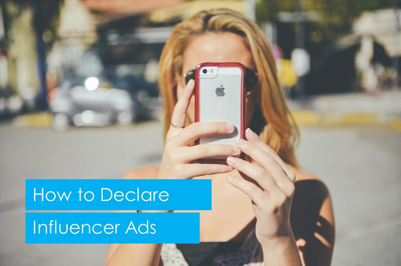 How to Declare Influencer Ads
